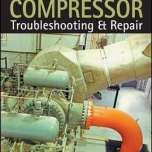 Compressors: How to Achieve High Reliability & Availability (Electronics)